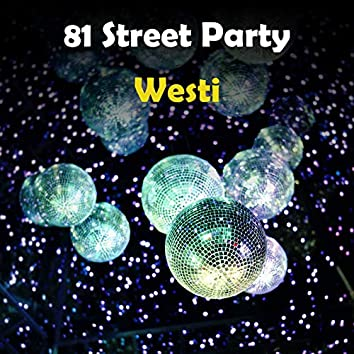 81 Street Party