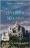 L'éveil de Mylard: Tome 1 : le temple oublié