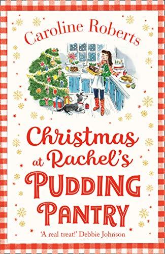 Roberts, C: Christmas at Rachel's Pudding Pantry