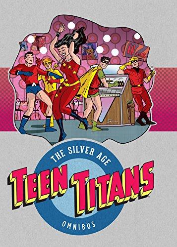 Teen Titans The Silver Age Omnibus HC Vol 1