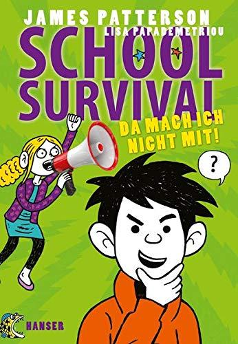 School Survival - Da mach ich nicht mit! (School Survival, 3, Band 3)