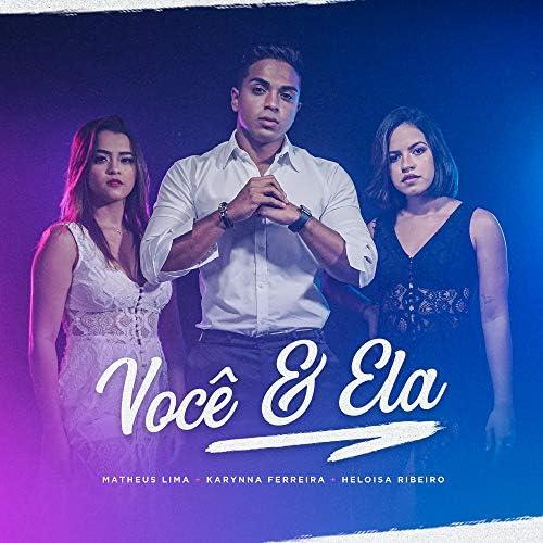 Matheus Lima, Karynna Ferreira & Heloisa Ribeiro