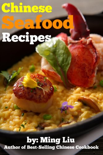Authentic Chinese Seafood Recipes (Chinese Homestyle Recipes Book 9)