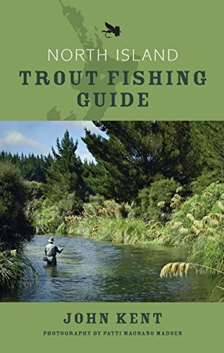 Best north island trout fishing guide for 2020