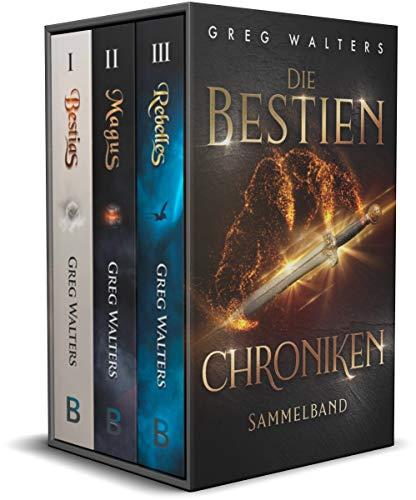 Die Bestien Chroniken - Sammelband - Band 1-3 des Fantasy Erfolgs