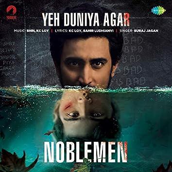 """Yeh Duniya Agar (From """"Noblemen"""") - Single"""