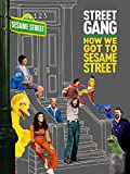 Street Gang: How We Got to Sesame Street [Blu-ray]
