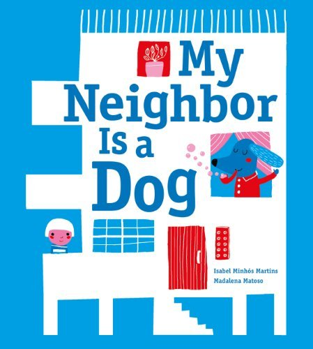 Image of My Neighbor Is a Dog