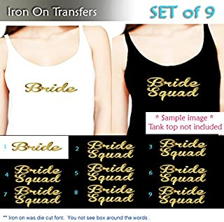 Set of 9, 1- Bride ,8 - Bride Squad Iron On transfer , Heat Transfer for T shirt,Tank top ,DIY Bachelorette Party iron on transfers