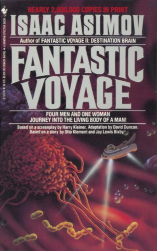Fantastic Voyage: A Novel (English Edition)