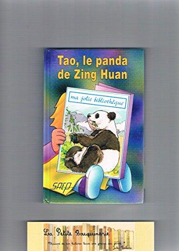 Tao, le panda de zing huan (t. 18) (Ma Jolie Biblio)