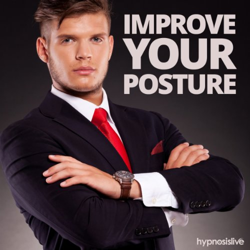 Improve Your Posture Hypnosis audiobook cover art