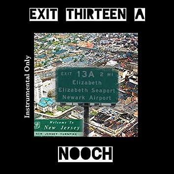 Exit Thirteen A