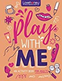 Play with Me: An Activity Book for Adults (Lovehoney Gift Books)
