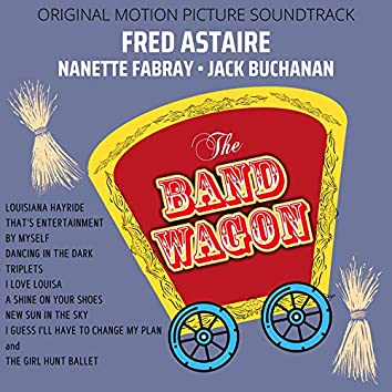 The Band Wagon (Original Motion Picture Soundtrack)
