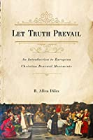 Let Truth Prevail: An Introduction to European Christian Renewal Movements