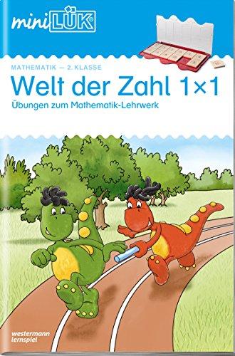 miniLÜK-Übungshefte: miniLÜK: 2. Klasse - Mathematik: Welt der Zahl 1 x 1 - Übungen angelehnt an das Lehrwerk