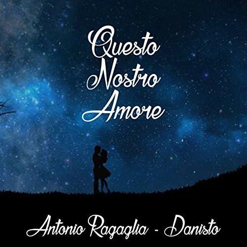 Antonio Ragaglia, Danisto