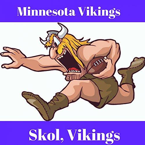 Vikings Roll With It (Minnesota Vikings Fight Song) [Live Stadium Version]