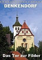 Denkendorf - das Tor zur Filder (Tischkalender 2022 DIN A5 hoch): Ein fotografischer Rundgang (Monatskalender, 14 Seiten )