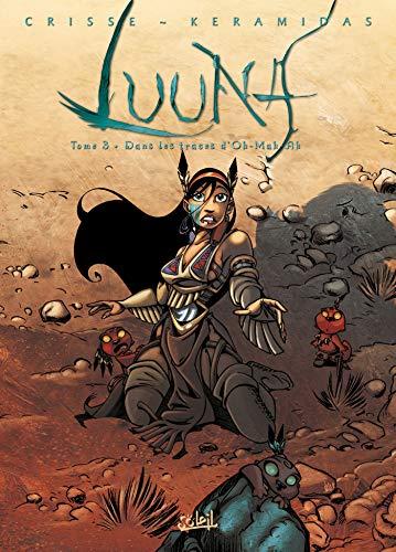Luuna T03: Dans les traces d'Oh-Mah-Ah