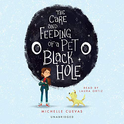 The Care and Feeding of a Pet Black Hole audiobook cover art