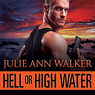 Hell or High Water     Deep Six, Book 1              By:                                                                                                                                 Julie Ann Walker                               Narrated by:                                                                                                                                 Mackenzie Cartwright                      Length: 12 hrs and 29 mins     92 ratings     Overall 4.3