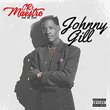 Johnny Gill (feat. VL Deck)
