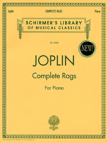 Complete Rags for Piano: Noten für Klavier (Schirmer\'s Library of Musical Classics)