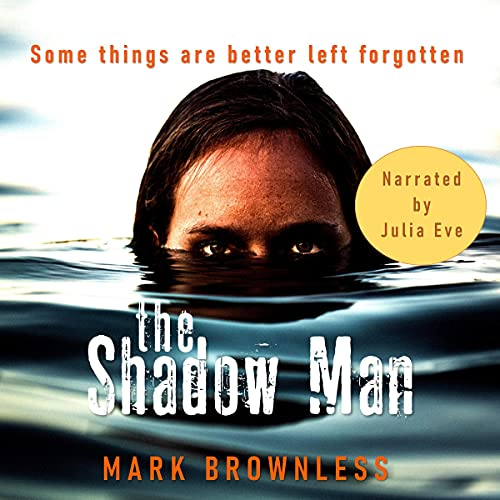 The Shadow Man Audiobook By Mark Brownless cover art