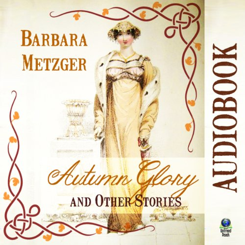Autumn Glory and Other Stories audiobook cover art