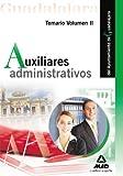 Auxiliares Administrativos Del Ayuntamiento De Guadalajara. Temario Vol. Ii.