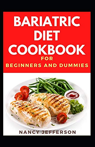 Bariatric Diet Cookbook For Beginners And Dummies