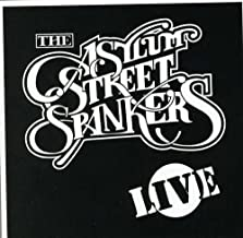 Best asylum street spankers live Reviews