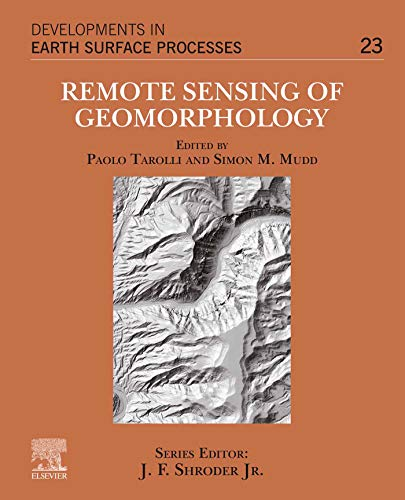 Remote Sensing of Geomorphology (ISSN Book 23) (English Edition)