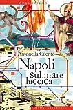 Napoli sul mare luccica (Contromano)