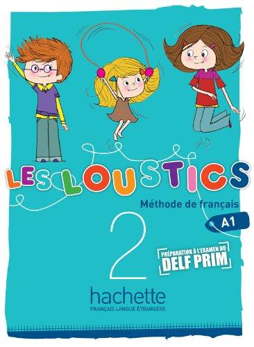 Les Loustics 2 - Livre de L´Eleve: Les Loustics 2: Livre de l'Élève: Vol. 2