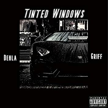 Tinted Windows (feat. Griff)