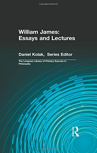 Download William James: Essays and Lectures (Longman Library of Primary Sources) 0321339290