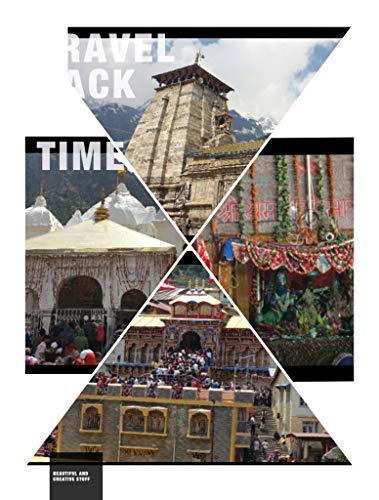 Char Dham Yatra - Mind Over Matter: Yamunotri - Gangotri - Kedarnath - Badrinath (English Edition)