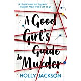 A Good Girl's Guide to Murder (English Edition)