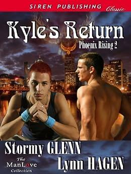 Kyle's Return [Phoenix Rising 2] (Siren Publishing Classic ManLove) by [Stormy Glenn, Lynn Hagen]