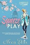 Squeeze Play (Washington DC Soaring Eagles Book 1)