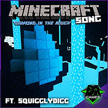 Diamond in the Rough (feat. SquigglyDigg)