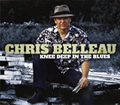 Best chris belleau knee deep in the blues Reviews