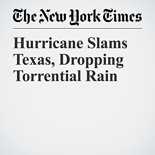 Hurricane Slams Texas, Dropping Torrential Rain copertina