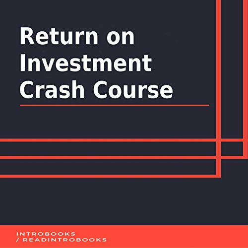 Return on Investment Crash Course audiobook cover art
