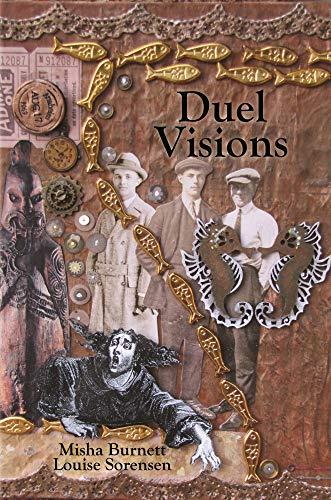 Duel Visions by [Misha Burnett, Louise Sorensen]