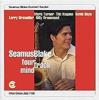 Four Track Mind by Seamus Blake (1997-05-20)