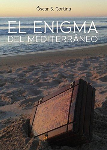 El enigma del Mediterráneo eBook: Cortina, Óscar S.: Amazon.es: Tienda Kindle